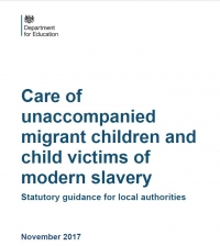 Care of Unaccompanied Migrant Children and Child Victims of Modern Slavery, Statutory Guidance for Local Authorities (2017)
