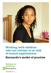 Working with children who are victims or at risk of sexual exploitation: Barnardo's model of practice