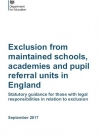 Exclusion from maintained schools, academies and pupil referral units in England 2017