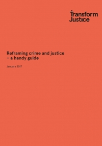 Reframing Crime and Justice – A Handy Guide