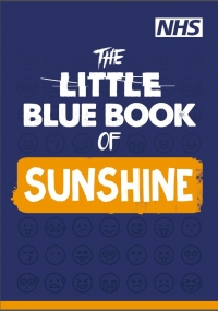 The Little Blue Book of Sunshine - mental health and wellbeing booklet