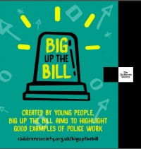 "Children's Society campaign, ""Big up the Bill"""