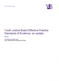The Youth Justice Board Effective Practice Standards of Evidence: An update