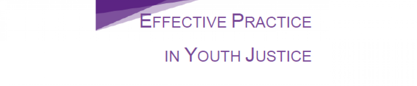 The YJB's approach to Effective Practice